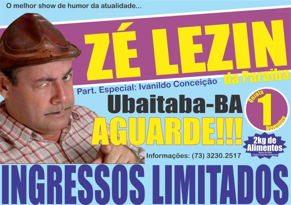 Show de humor em Ubaitaba com Zé Lezin