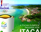Prefeitura de Itacaré confirma quando a Tocha Olímpica passa pela cidade.