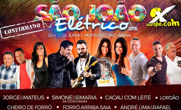 Porto Seguro: Veja as atrações do São João Elétrico 2016