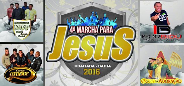 4ª Marcha pra Jesus acontece dia 24 de setembro em Aurelino Leal e Ubaitaba