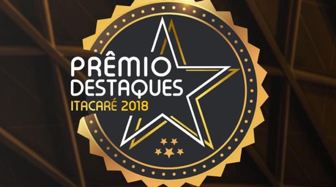 Vem aí o Prêmio Destaques – Itacaré 2018